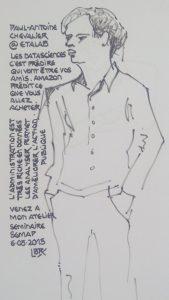 """Paul-Antoine Chevalier, debout, de 3/4 face. Texte """"Paul-Antoine Chevalier @etalab. Les datasciences c'est prédire qui vont être vos amis. Amazon prédit ce que vous allez acheter. L'administration est très riche en données, les analyser permet d'améliorer l'action publique. Venez à mon atelier, séminaire SGMAP, 6.05.2015"""" Signé BR"""