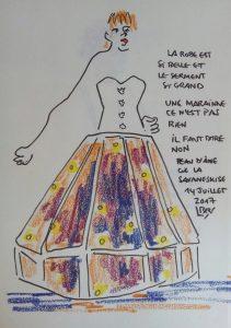 """Jeune fille de face portant une robe couleur du soleil. Texte """"La robe est si belle et le serment si grand. Une marraine ce n'est pas rien. Il faut dire non. Peau d'âne, Cie La Savaneskise. 14 juillet 2017"""" Signé BR"""