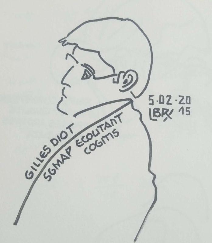 """Homme de profil, pensif, tourné vers la gauche. Texte """"Gilles Diot SGMAP écoutant Cogitis. 5 février 2015"""" Signé BR"""